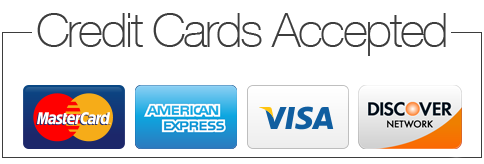 Credit Cards accepted: Visa, MC AE and Discover